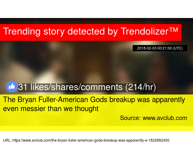 The Bryan Fuller-American Gods breakup was apparently even messier