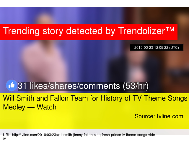 Will Smith and Fallon Team for History of TV Theme Songs