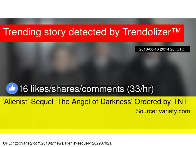 7a05d4a5f8   8216 Alienist  8217  Sequel   8216 The Angel of Darkness  8217  Ordered  by TNT